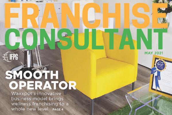 Franchise Consultant Magazine, May 2021